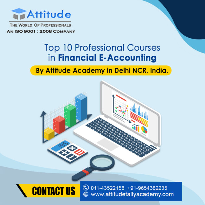 Top 10 Professional Courses in Financial E-Accounting By Attitude Academy in Delhi NCR, India.
