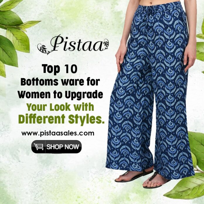 Top 10 Bottoms ware for Women to Upgrade Your Look with Different Styles
